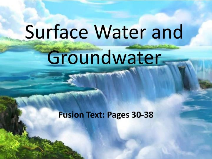 surface water and groundwater n.