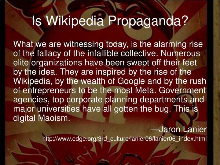 Is Wikipedia Propaganda?