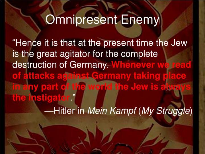 Omnipresent Enemy