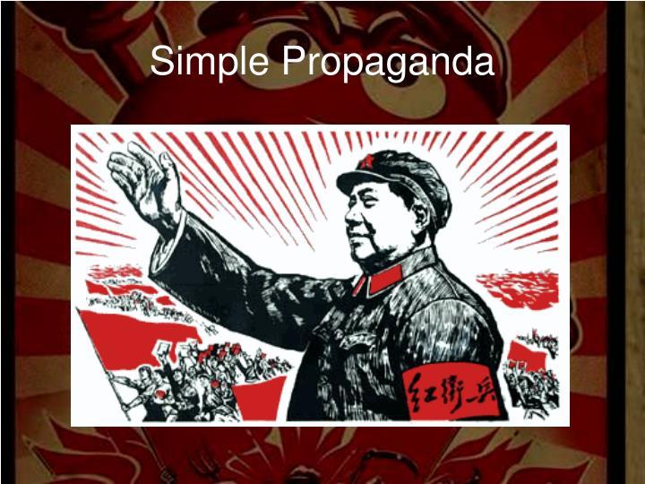 Simple Propaganda