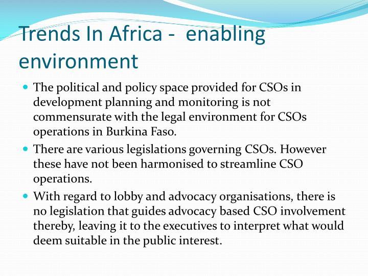 Trends In Africa -  enabling environment