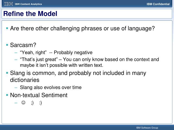 Refine the Model