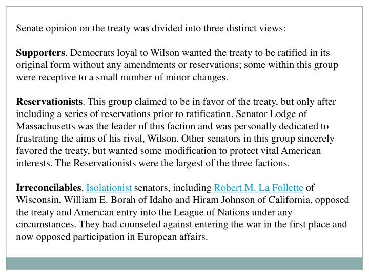 Senate opinion on the treaty was divided into three distinct views: