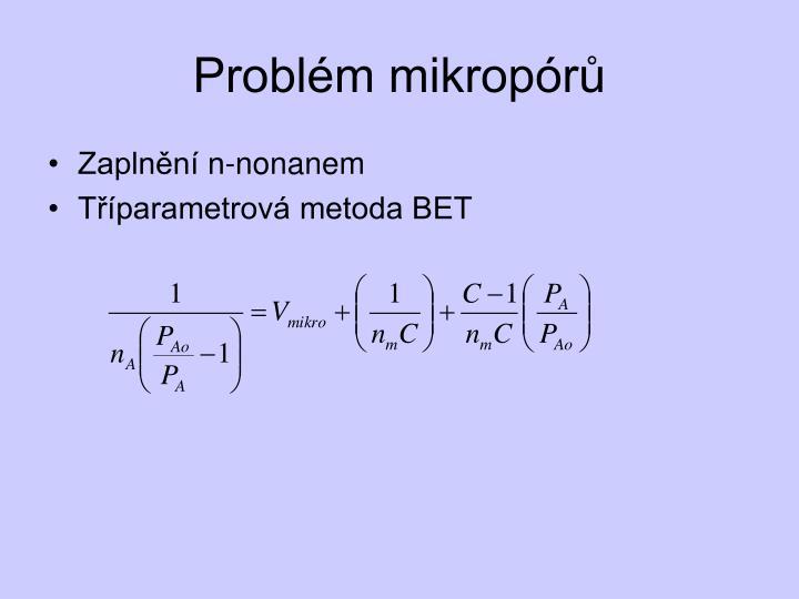 Problém mikropórů