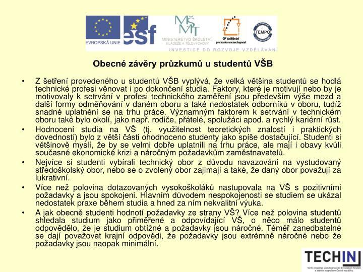 Obecné závěry průzkumů u studentů VŠB