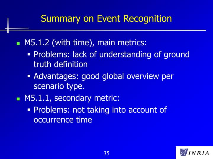 Summary on Event Recognition