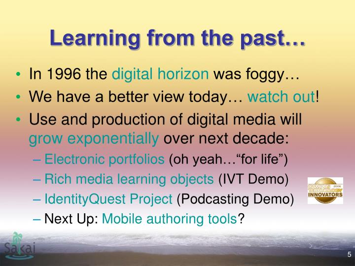 Learning from the past…