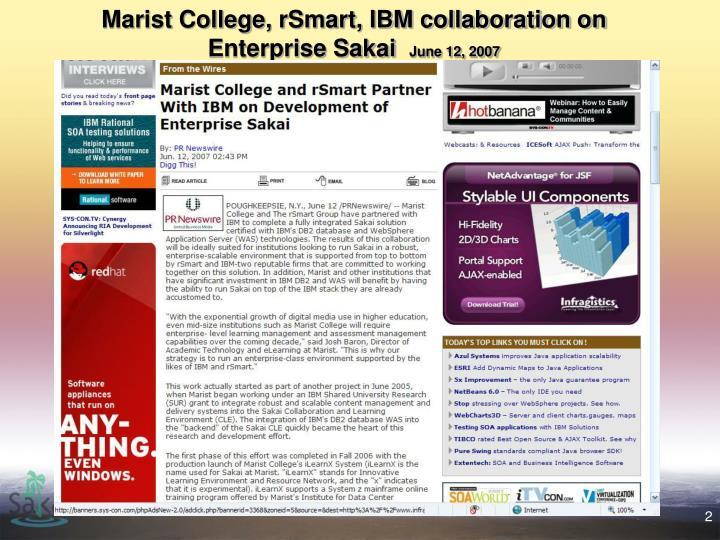 Marist college rsmart ibm collaboration on enterprise sakai june 12 2007