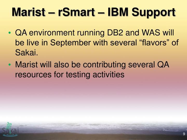 Marist – rSmart – IBM Support