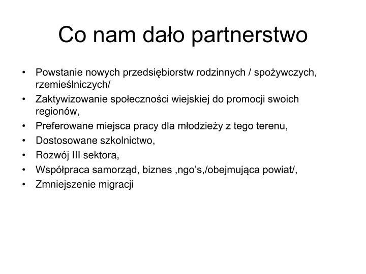 Co nam dało partnerstwo