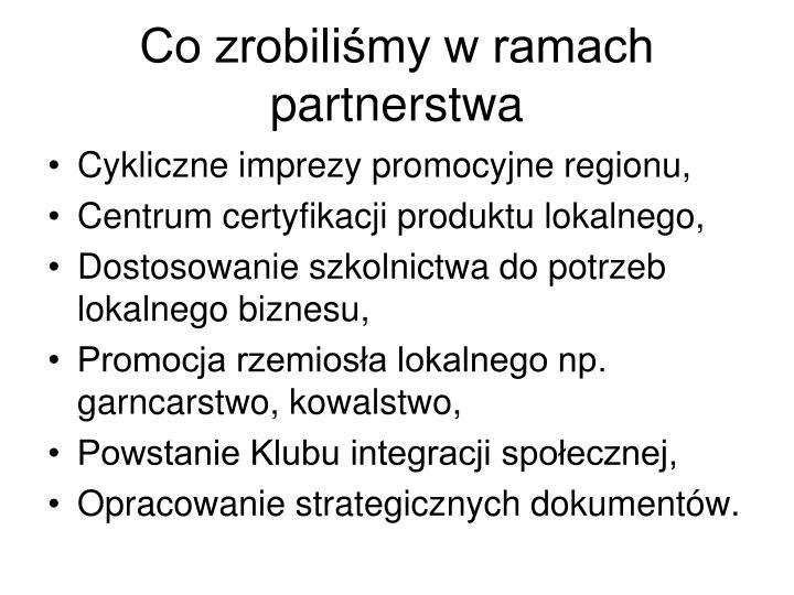 Co zrobiliśmy w ramach partnerstwa