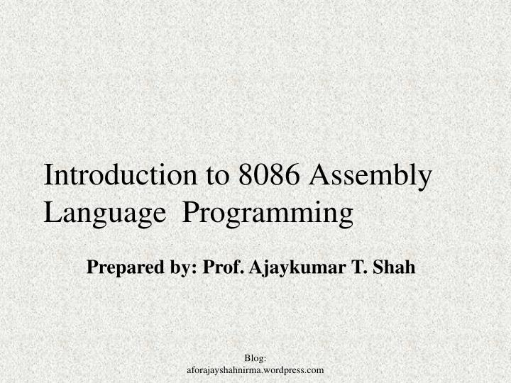 PPT - Introduction to 8086 Assembly Language Programming