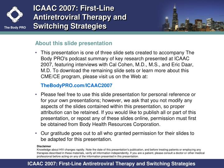 Icaac 2007 first line antiretroviral therapy and switching strategies