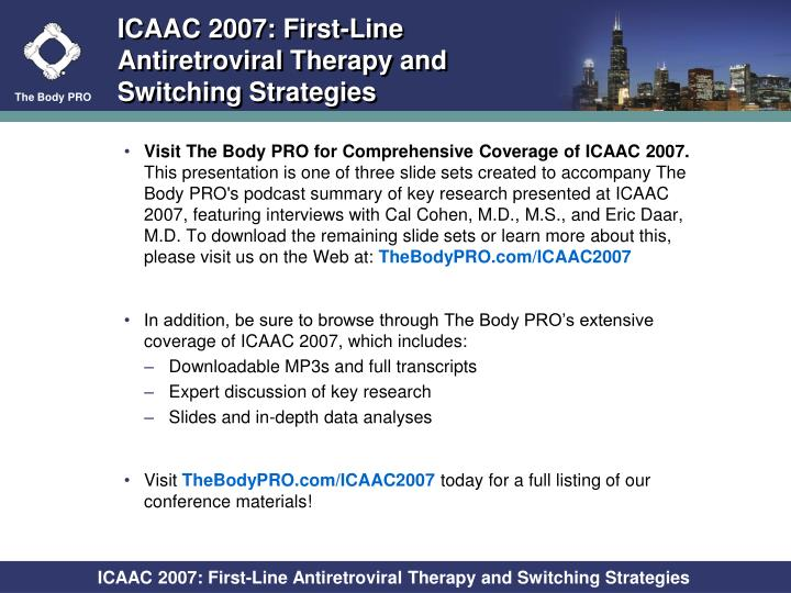 ICAAC 2007: First-Line Antiretroviral Therapy and Switching Strategies