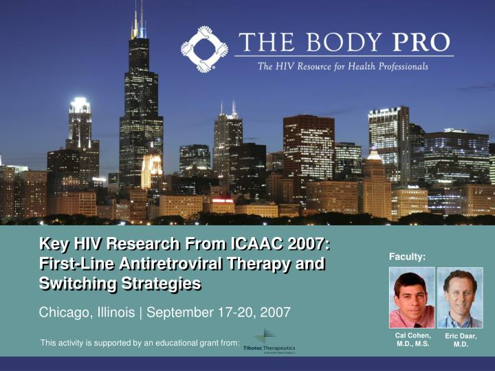 Key hiv research from icaac 2007 first line antiretroviral therapy and switching strategies