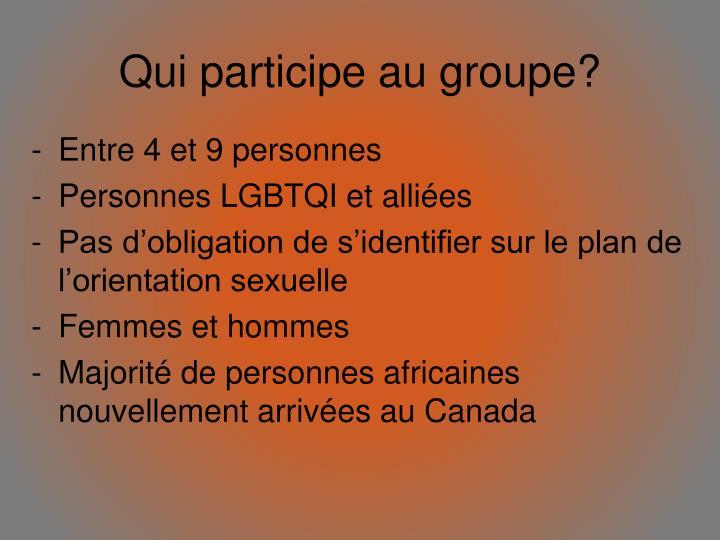 Qui participe au groupe?