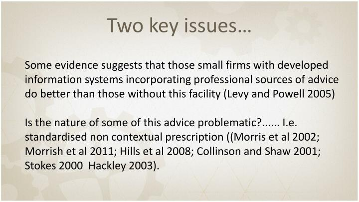 Two key issues…
