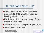 ije methods now ca
