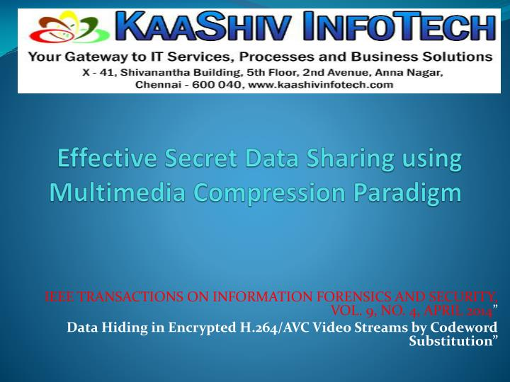 Effective secret data sharing using multimedia compression paradigm
