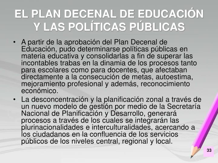 EL PLAN DECENAL DE EDUCACIÓN Y LAS POLÍTICAS PÚBLICAS