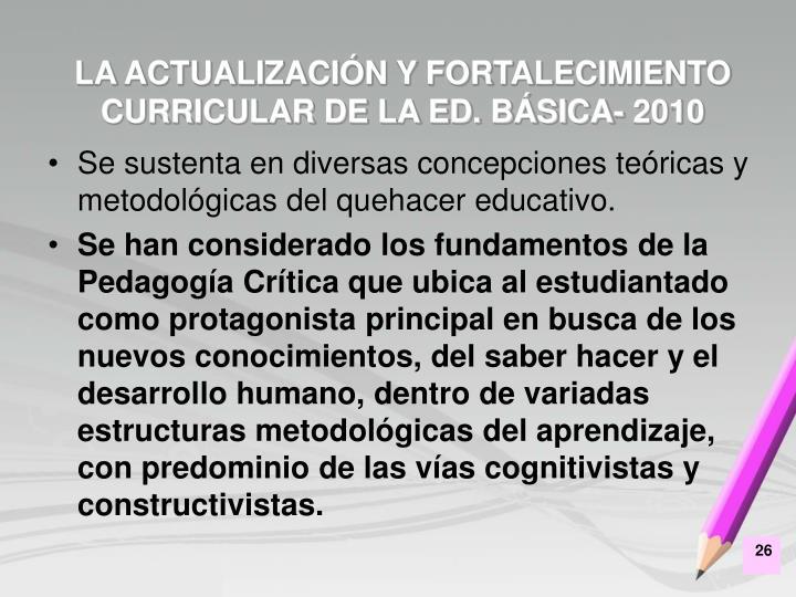 LA ACTUALIZACIÓN Y FORTALECIMIENTO CURRICULAR DE LA ED. BÁSICA- 2010