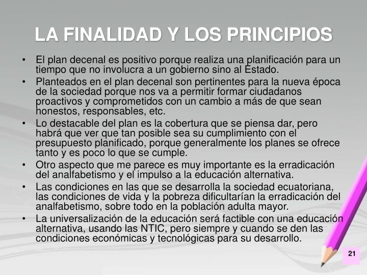 LA FINALIDAD Y LOS PRINCIPIOS