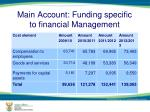 main account funding specific to financial management