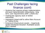 past challenges facing finance cont