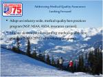 addressing medical quality assurance looking forward