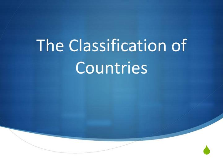 The classification of countries