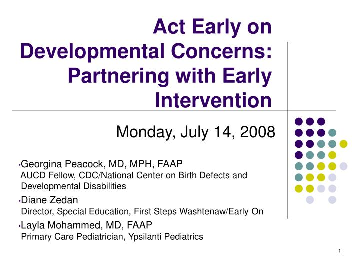 act early on developmental concerns partnering with early intervention n.