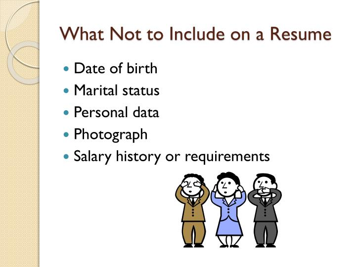 What Not to Include on a Resume