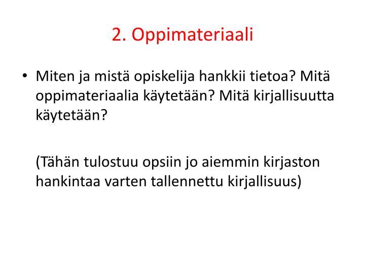 2. Oppimateriaali
