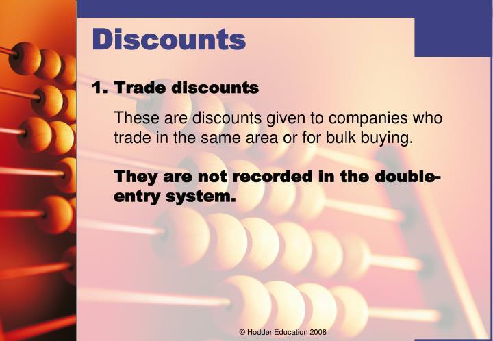 1.Trade discounts