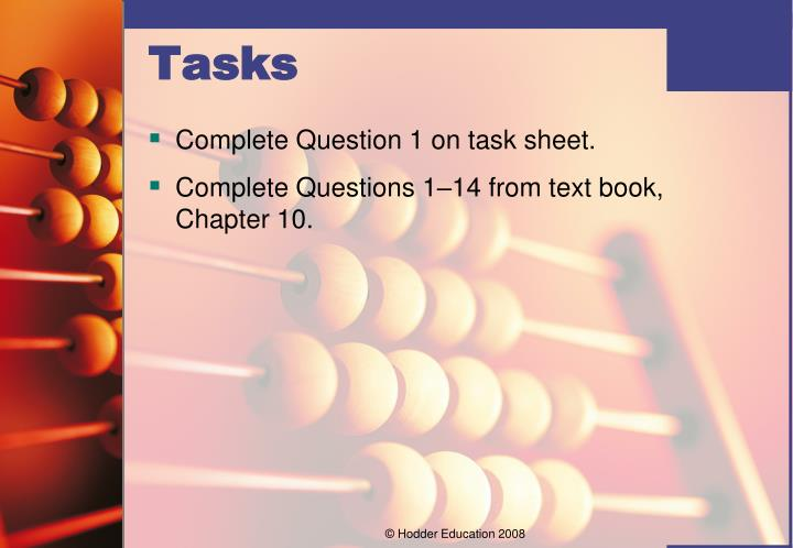 Complete Question 1 on task sheet.