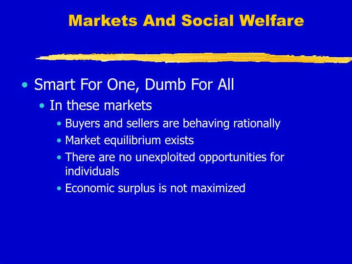 Markets And Social Welfare