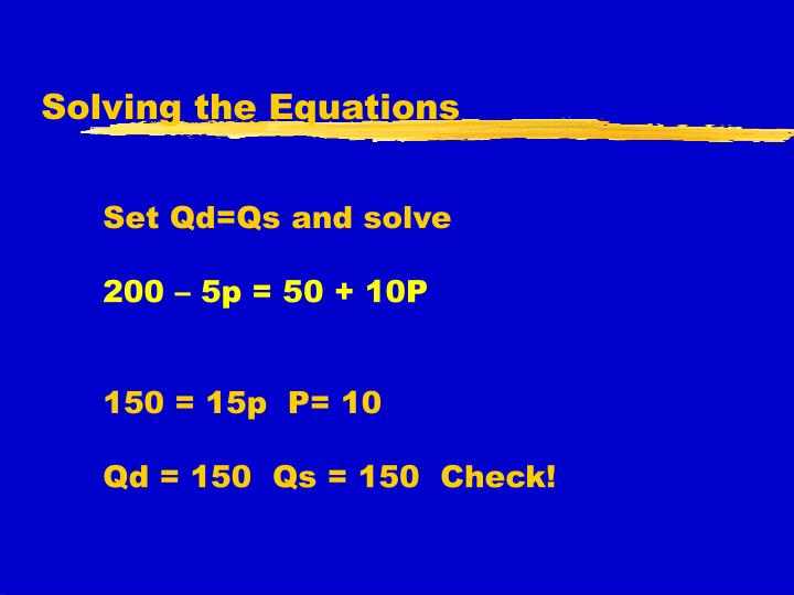 Solving the Equations