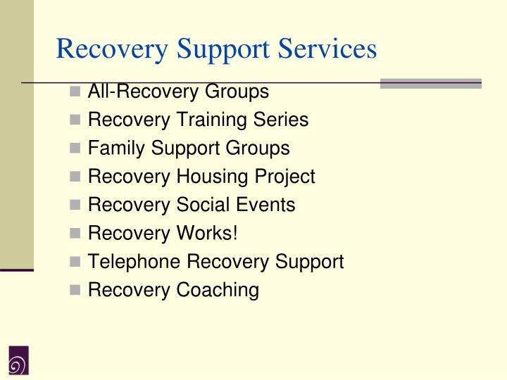 Recovery Support Services