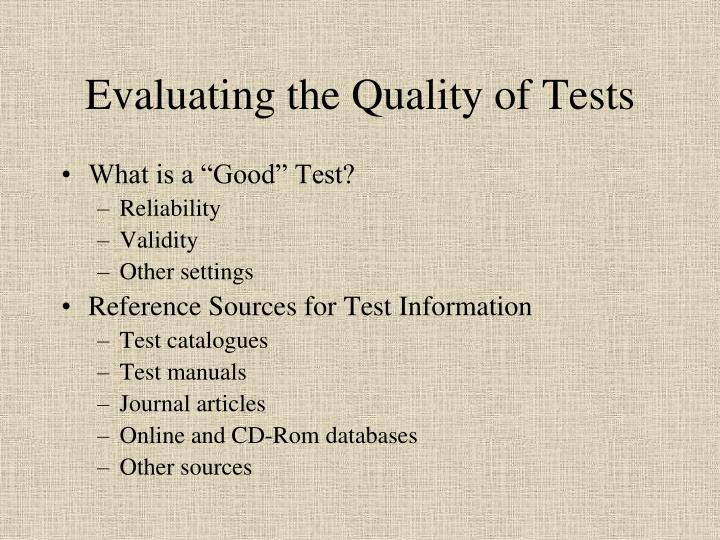 Evaluating the Quality of Tests