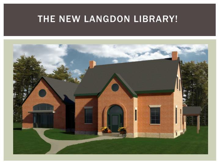 THE NEW Langdon library!