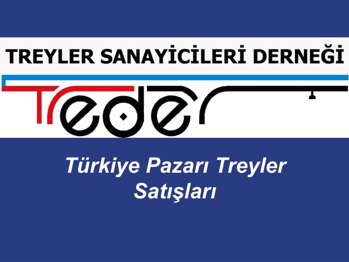 Türkiye Pazarı Treyler Satışları