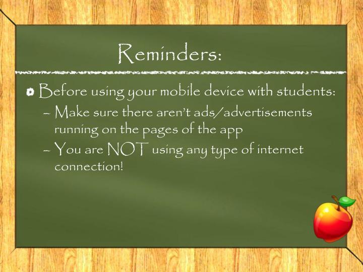 Reminders: