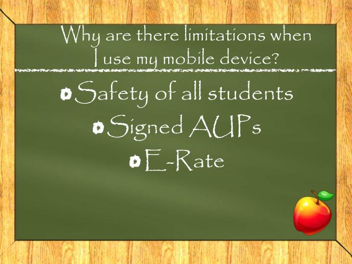 Why are there limitations when I use my mobile device?