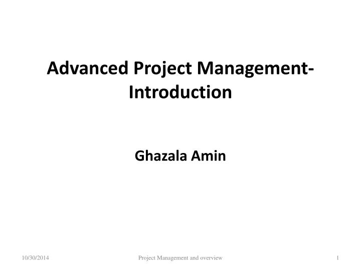 advanced project management introduction n.