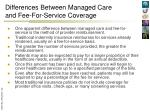 differences between managed care and fee for service coverage