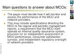 main questions to answer about mcos8