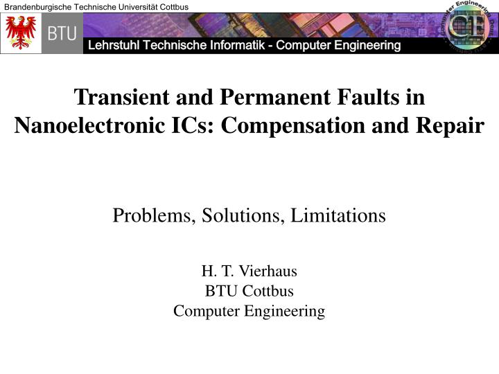 transient and permanent faults in nanoelectronic ics compensation and repair n.