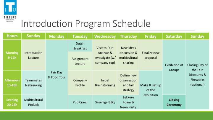 Introduction Program Schedule