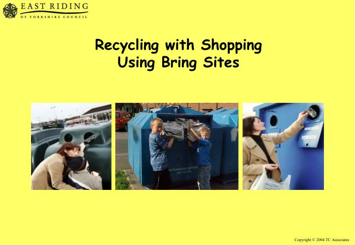 Recycling with Shopping