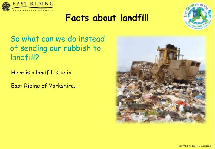 Facts about landfill
